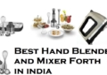 Best Hand Blender and Mixer Froth Mixer in India