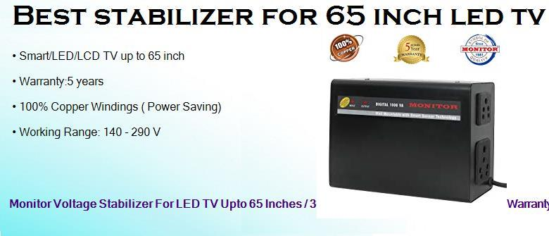 best stabilizer for 65 inch led tv