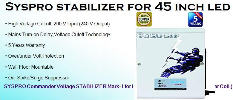 Syspro stabilizer for 45 inch led tv