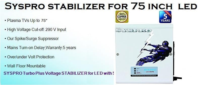 Syspro stabilizer for 75 inch led tv