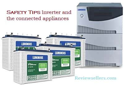 safety tips for Inverter and the connected appliances