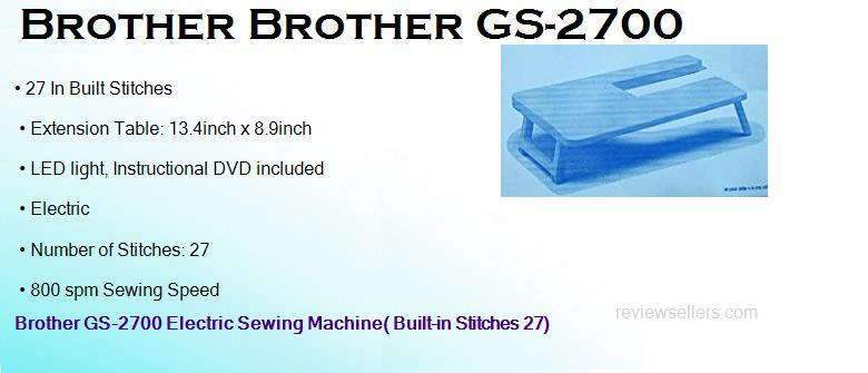 Brother GS-2700 Plastic 9-inch Electric 13.97 cm 800 spm Sewing Machine( Built-in Stitches 27) with Extension Table