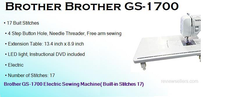 Brother GS-1700 Electric 12.7 cm 800 SPM Sewing Machine( Built-in Stitches 17) With Extension Table