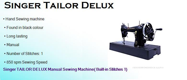 Singer TAILOR DELUX Straight Stitch Manual 53.34 cm 850 spm hand Sewing Machine( Built-in Stitches 1)