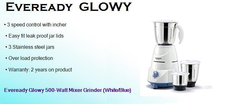 eveready glowy 500 watts mixer grinder with 3 jars